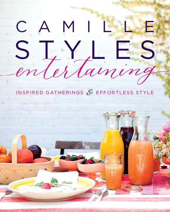 Camille Styles Entertaining book | Camille Styles