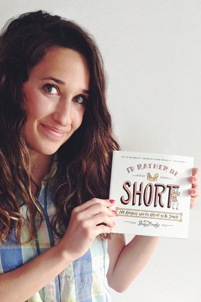 I'd Rather be Short by Becky Murphy | Camille Styles