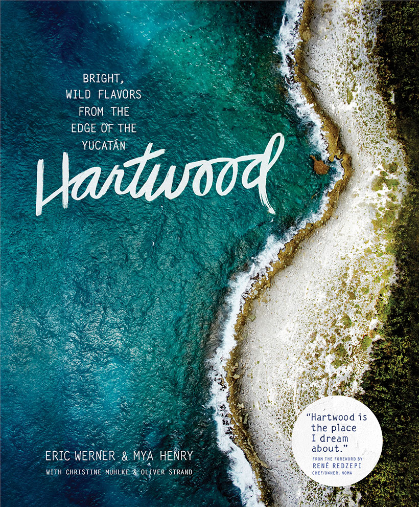 Hartwood Cookbook - SUCH gorgeous photography and incredible recipes, too.