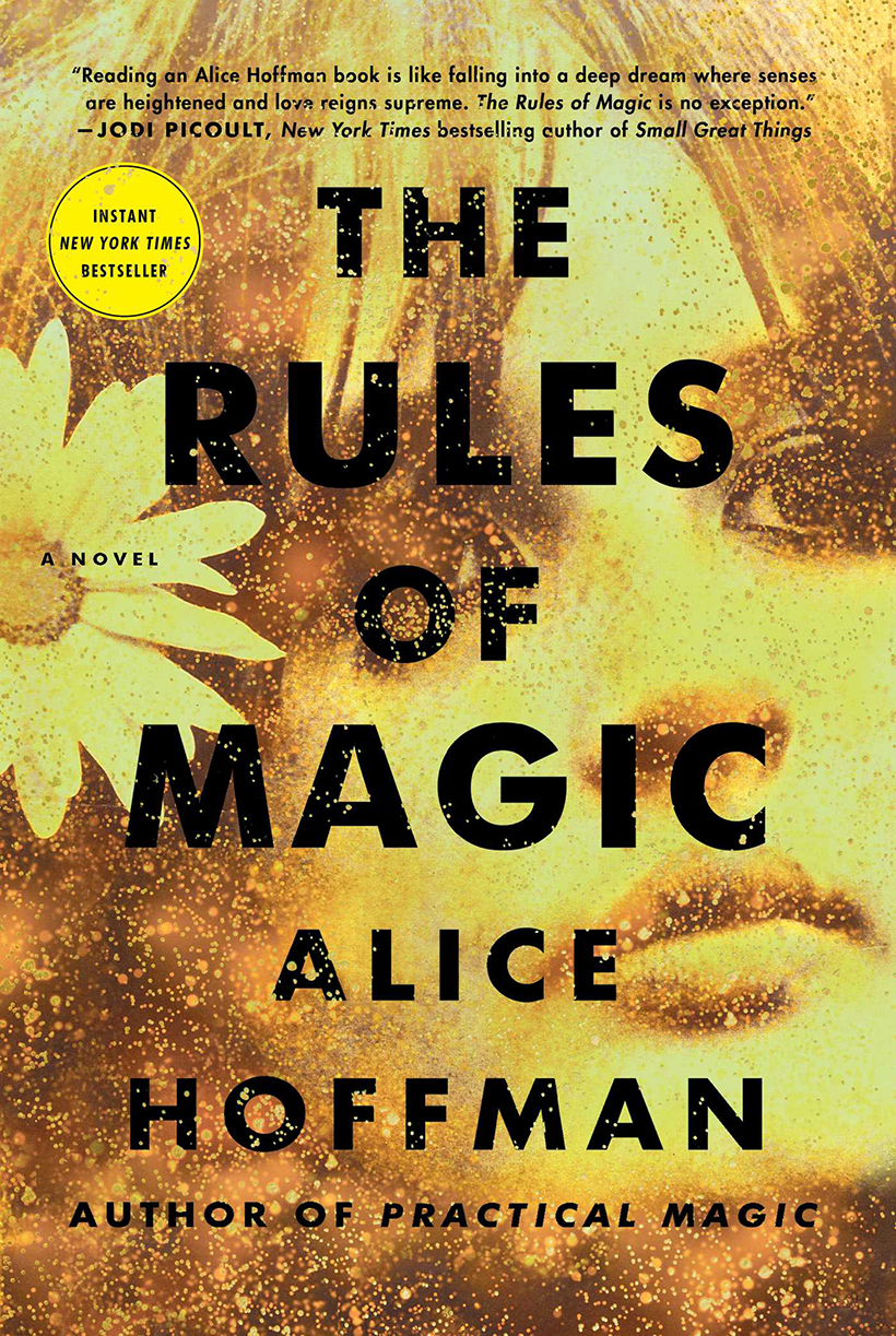 Curl up with Alice Hoffman's latest novel, the much awaited prequel to Practical Magic!