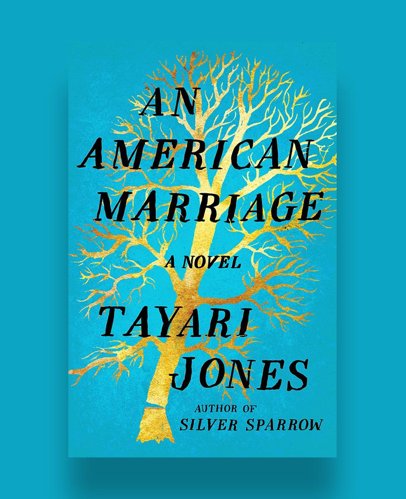 An American Marriage, by Tayari Jones