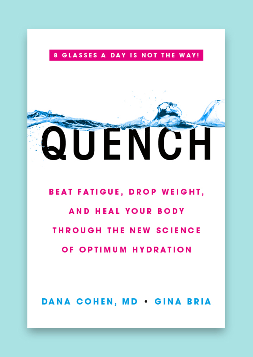 Quench by Dr. Dana Cohen