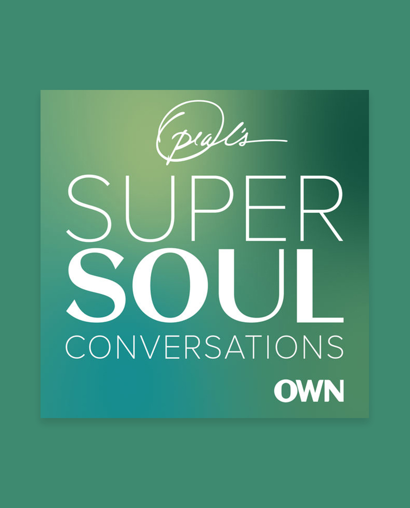 Oprah's SuperSoul Conversations It's not surprising that Oprah is the queen of inspiring podcasts: she has access to the most incredible voices across wellness and spirituality and knows exactly how to pull out the universal tidbits that resonate. I always feel a little wiser after listening to her SuperSoul Conversations, with applicable life tips I can try out in all my relationships. essential episode - Brené Brown: Rising Strong
