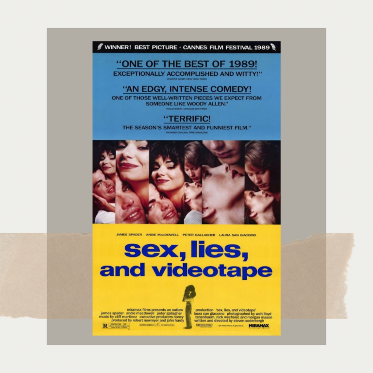 Sex, Lies, & Video Tape, 1989