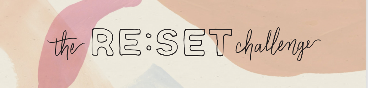 RE:SET Challenge blog banner