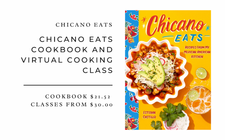 Chicano Eats Chicano Eats Cookbook and Virtual Cooking Class