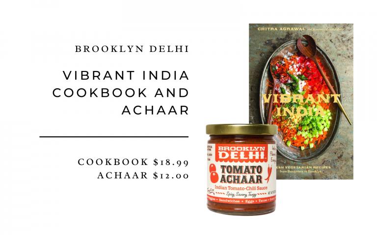 Brooklyn Delhi Vibrant India Cookbook and Achaar