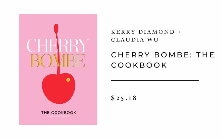 Kerry Diamond + Claudia Wu Cherry Bombe: The Cookbook