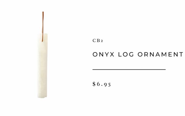 CB2 Onyx Log Ornament