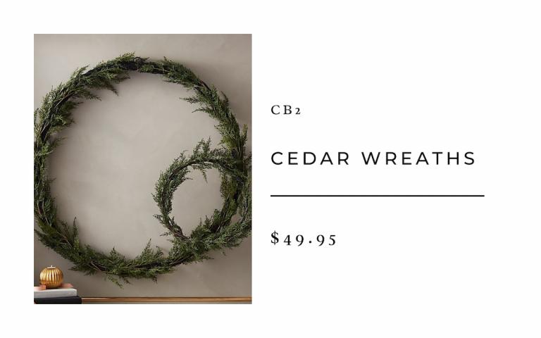 CB2 Cedar Wreaths