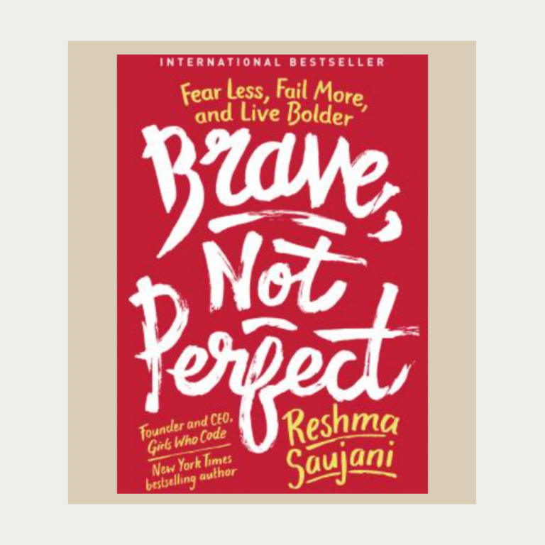 brave not perfect Reshma Saujani