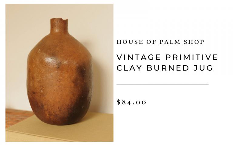 House of Palm Shop Vintage Primitive Clay Burned Jug