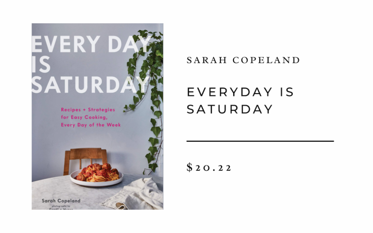 Everyday is Saturday - Sarah Copeland