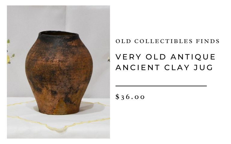 Old Collectibles Finds Very Old Antique Ancient Clay Jug