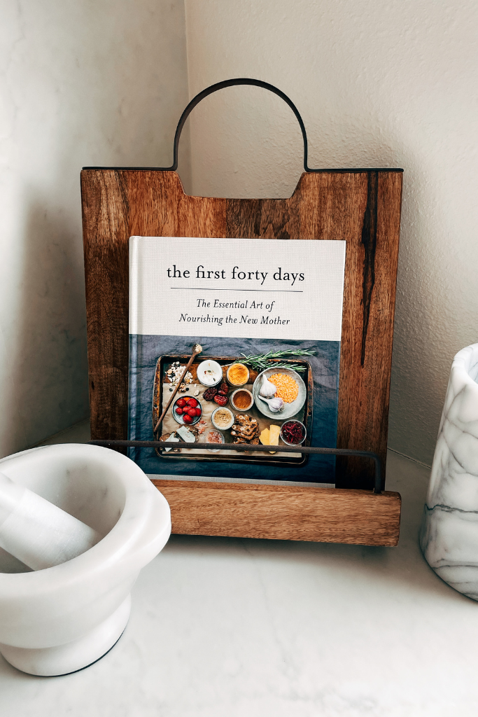"""A book with postpartum recipes called """"The First Forty Days"""""""