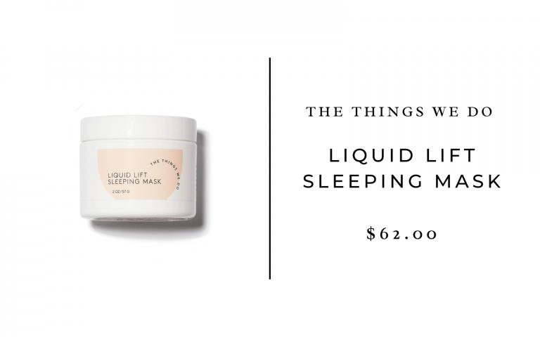 The Things We Do Liquid Lift Sleeping Mask