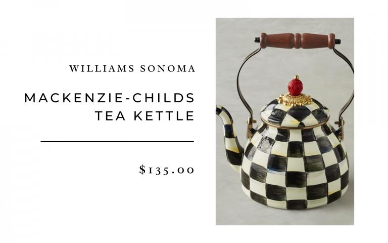 williams sonoma mackenzie childs tea kettle